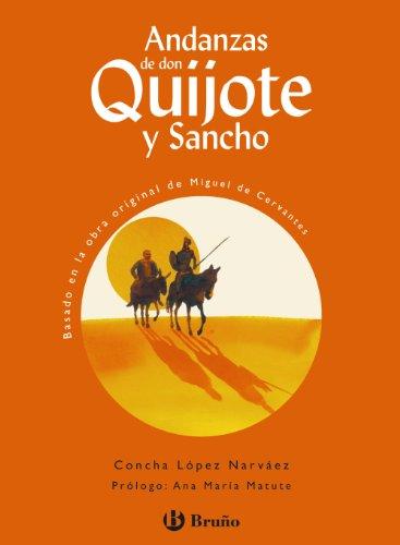 Andanzas de Don Quijote y Sancho (Castellano - A Partir De 10 Años - Andanzas)