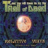 Relative Ways / Intelligence / Gargoyle Waiting by And You Will Know Us By the Trail of the Dead