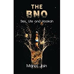 The BNO (Sex, Life and Hookah)