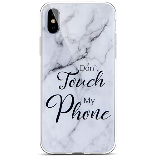 Surakey Cover iPhone X, Ultra Sottile Silicone Morbido Custodia Effetto Marmo con Frasi Flessibile Gomma Soft Touch Protettiva Skin Antiurto Bumper Slim Cover per iPhone X,Don't Touch My Phone