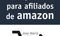 Mis Enlaces Y Yo: Guía Práctica Para Afiliados de Amazon libros de leer gratis
