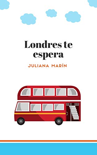 Leer Gratis LONDRES TE ESPERA (SANTA MANUELA) de JULIANA MARIN
