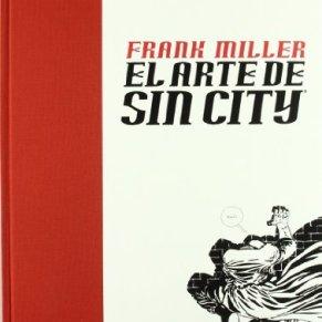 EL ARTE DE SIN CITY (FRANK MILLER)