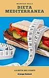 Dieta mediterranea: La dieta dei 5 pasti