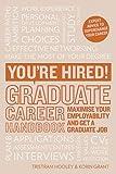 Graduate Career Handbook: Maximise your employability and get a graduate job