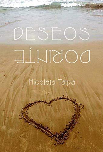 Deseos: Dorinţe de Nicoleta Talpa
