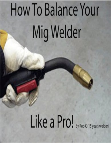 How to balance your mig welder like a pro!