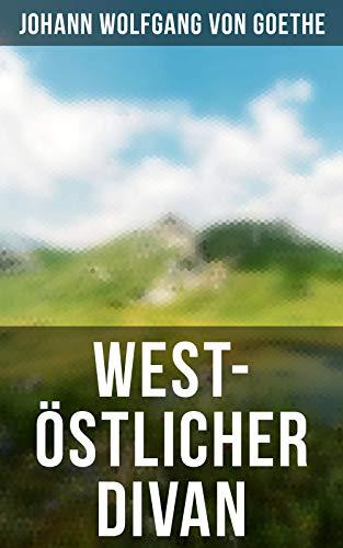 West-östlicher Divan (insel taschenbuch) (German Edition)