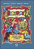 Jacovitti. Sessant'anni di surrealismo a fumetti. Ediz. illustrata