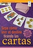 Sepa como leer el destino tirando las cartas / Learnd How to Read the Destiny Pulling the Cards