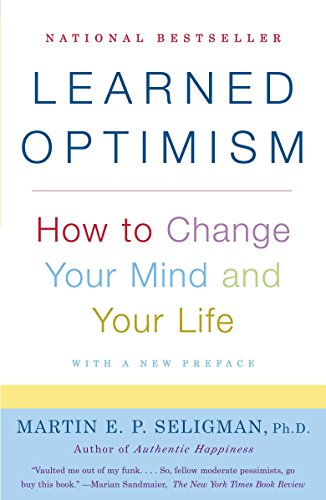 Learned Optimism: How to Change Your Mind and Your Life (Vintage)