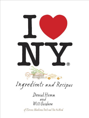 I Love New York: Ingredients and Recipes [A Cookbook]