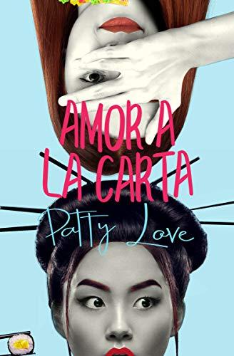 Leer Gratis Amor a la carta: Serie chicas Deli de Patty Love