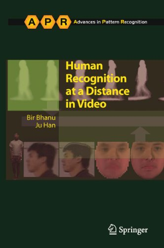 Human Recognition at a Distance in Video (Advances in Computer Vision and Pattern Recognition)