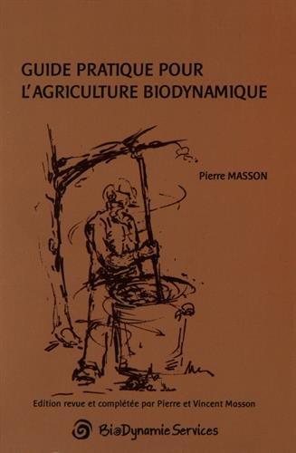Guide pratique pour l'agriculture biodynamique