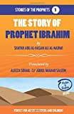 The Story of Prophet Ibrahim (Stories of the Prophets)