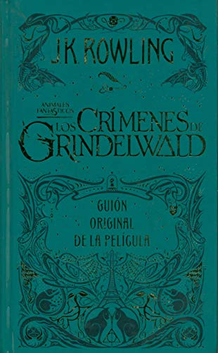Los crimenes de Grindelwald: Animales fantásticos 2 (Harry Potter (TD-Salamandra))