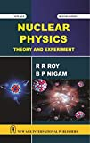 Nuclear Physics: Theory and Experiments