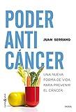 Poder anticáncer: Una nueva forma de vida para prevenir el cáncer