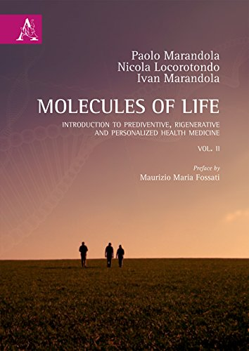 Molecules of life. Introduction to prediventive, regenerative and personalized health medicine: 2