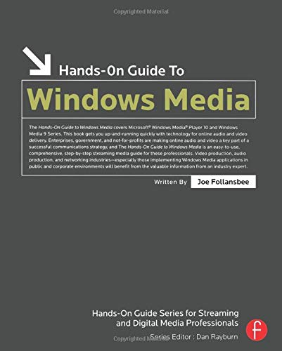 Hands-On Guide to Windows Media