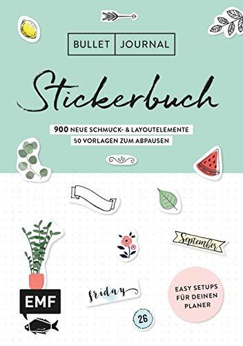 Bullet Journal – Stickerbuch Band 2: 900 neue Schmuck- und Layoutelemente: Easy Setups für deinen Planer mit 100 Vorlagen zum Abpausen