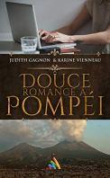 Douce romance à Pompéi (Roman gay - MxM) par [Vienneau, Karine, Gagnon, Judith]