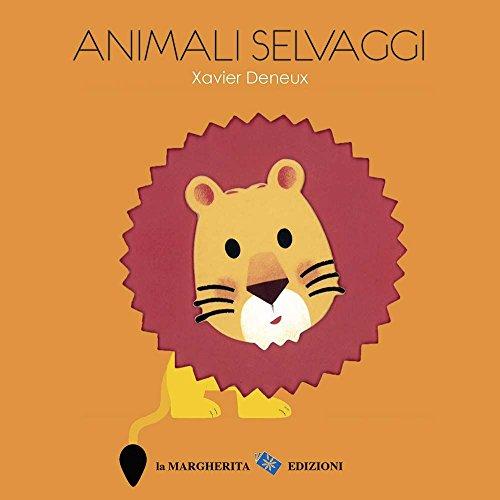 Animali selvaggi. Primi libri. Ediz. illustrata
