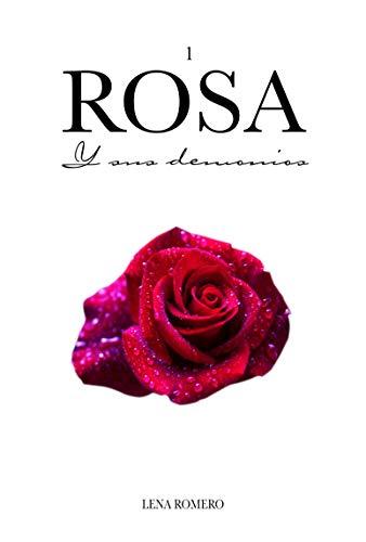 Rosa y sus Demonios de Lena Romero