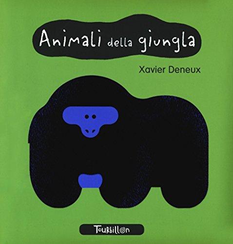Animali della giungla. I miei primi libri. Ediz. a colori
