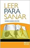 Leer Para Sanar: La literatura como superación de un problema de nuestro tiempo
