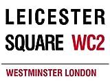 MIN90546London Street Sign-Leicester Square WC2metallo pubblicità muro segni