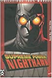 Nighthawk. Supreme power: 4 (Collezione 100% Marvel) di Way, Daniel (2006) Tapa blanda
