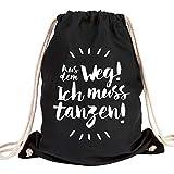"""JUNIWORDS Turnbeutel - Wähle ein Motiv & Farbe -""""Aus dem Weg! Ich muss tanzen!"""" (Beutel: Schwarz, Text: Weiß)"""