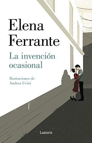 La invención ocasional de Elena Ferrante