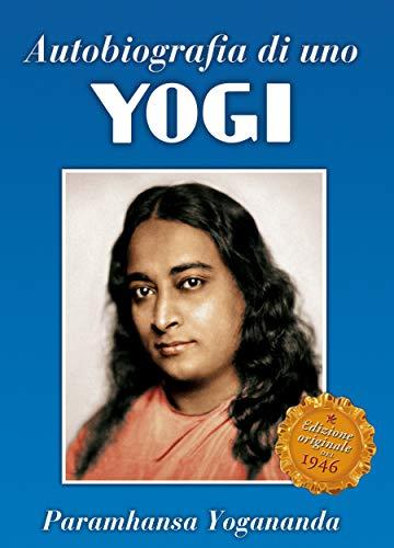 Autobiografia di uno Yogi di [Paramhansa Yogananda]