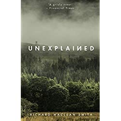 Unexplained: Based on the 'world's spookiest podcast' (English Edition)