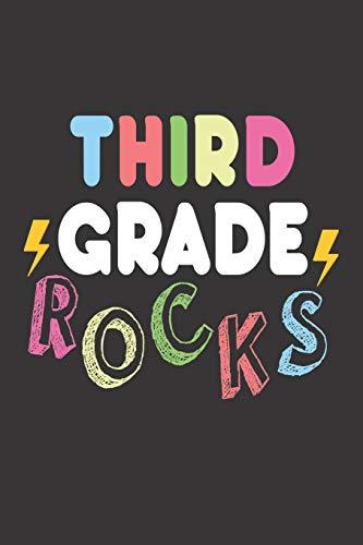 Third Grade Rocks: 6x9 Notebook, Ruled, Funny Rocker, Back to School, Third Grade Class, Notebook for Teachers & Students