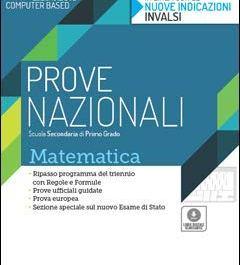 Matematica. Prove nazionali INVALSI. Per la Scuola media