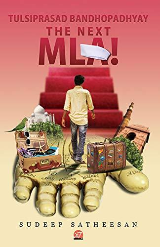 Tulsiprasad Bandhopadhyay - The Next MLA!