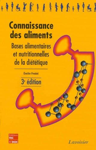 Connaissance des aliments : Bases alimentaires et nutritionnelles de la diététique 22