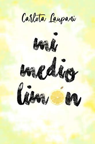 Mi medio limón de Carlota Laupani