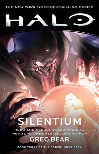 Halo: Silentium: Book Three of the Forerunner Saga (Halo: Forerunner Saga)
