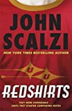 Redshirts by John Scalzi (9-May-2013) Paperback