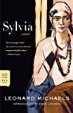 [Sylvia] (By: Leonard Michaels) [published: May, 2007]