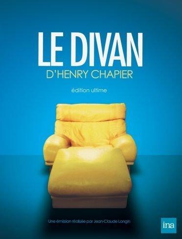 Le divan d'Henry Chapier - Edition ultime