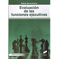 Evaluación de las funciones ejecutivas (Biblioteca de Neuropsicología)