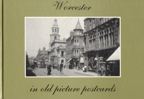 Worcester in Old Picture Postcards
