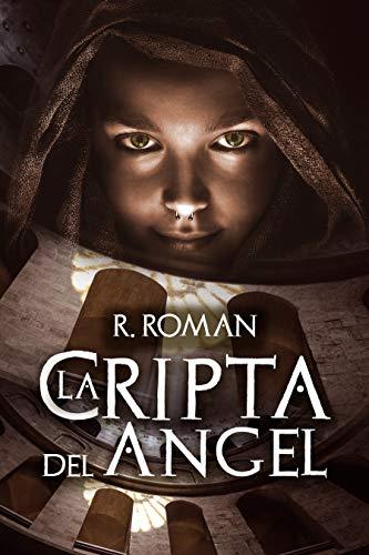 Leer Gratis La Cripta del Ángel de R. Roman