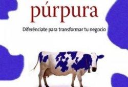 Descargar libros La vaca púrpura: Diferénciate para transformar tu negocio pdf epub leer libros online descarga y lee libros gratis